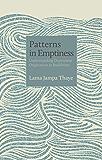 Patterns in Emptiness: Understanding Dependent Origination in Buddhism (The Philosophers Book 1)