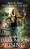Dark Moon Rising: Season 1, Episode 3 (Rangers of the Rift — YA Contemporary Fantasy)