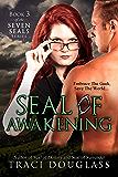 Seal Of Awakening (Seven Seals Series Book 3)