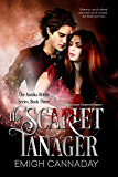 The Scarlet Tanager: Dark Fantasy Paranormal Romance (The Annika Brisby Series Book 3)