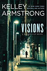 Visions (A Cainsville Novel Book 2) Kindle Edition