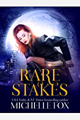 Rare Stakes (Urban Fantasy) (Immortal Kin Book 1)