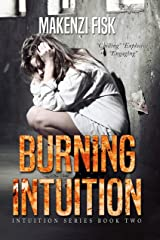 BURNING INTUITION (Intuition Series Book 2) Kindle Edition
