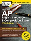 Cracking the AP English Language & Composition Exam, 2020 Edition: Practice Tests & Prep for the NEW 2020 Exam (College…