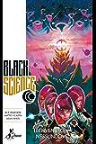Black Science 2 – Benvenuto, Nessundove