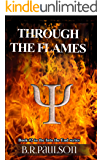 Through the Flames (Into the End #2)