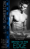 Driven to The Edge (Tales from The Edge Book 7)