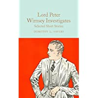 Lord Peter Wimsey Investigates: Selected Short Stories