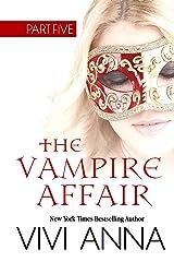 The Vampire Affair: Part Five: Billionaires After Dark Kindle Edition
