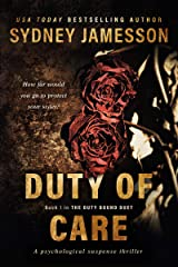 DUTY OF CARE (The Duty Bound Duet #1) Kindle Edition