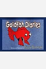 Goldfish Diaries Kindle Edition