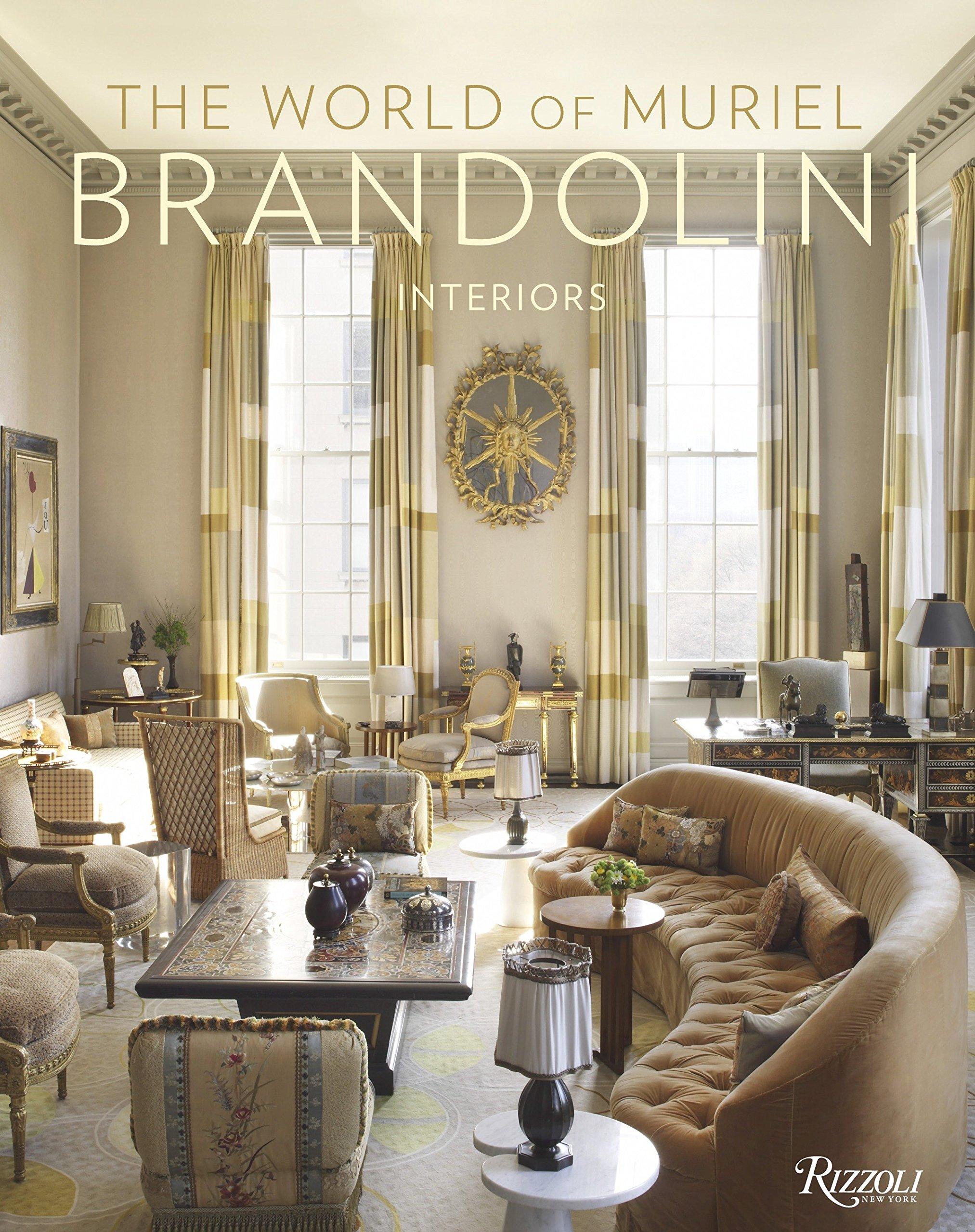 The World of Muriel Brandolini: Interiors ebook