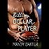 The Billion Dollar Player: A Billionaire's Club Story (The Billionaire's Club: Texas Book 2)