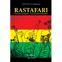 RASTAFARI: Cura para as nações - Uma perspectiva brasileira