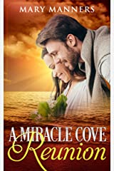 A Miracle Cove Reunion Kindle Edition
