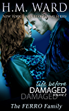 Life Before Damaged Vol. 2 (The Ferro Family)
