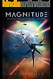 Magnitude: A Space Opera Adventure (Blackstar Command Book 2)