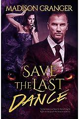 Save The Last Dance Kindle Edition