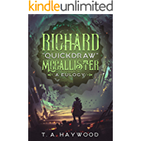 "Richard ""Quickdraw"" McCallister: A Eulogy book cover"