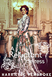 A Reluctant Heiress (Regency Romance)