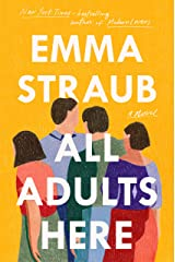 All Adults Here: A Novel Kindle Edition