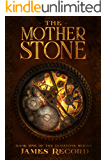 The Mother Stone (The Godstone Series Book 1)