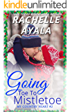 Going Toe to Mistletoe (My Country Heart Book 2)