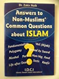 Answers to Non Muslims Common Questions About Islam (English)(PB)