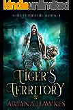Tiger's Territory: Tiger Shifter Romance (Shifterhood Book 1)