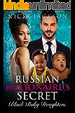 Russian Billionaire's Secret Black Baby Daughters: A BWWM Romance