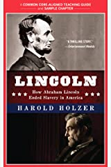 A Teacher's Guide to Lincoln: Common-Core Aligned Teacher Materials and a Sample Chapter Kindle Edition