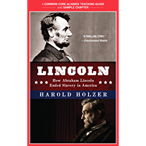 A Teacher's Guide to Lincoln: Common-Core Aligned Teacher Materials and a Sample Chapter