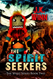 The Spirit Seekers: A Pueblo People's Mystery (The Spirit Series Book 2)