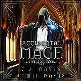 Accidental Mage: LitRPG Accidental Traveler Adventure, Book 3