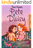 Pete & Daisy (The Flower Series Book 1)