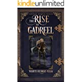 The Rise of Gadreel (Fantasy Angels Series Book 3)