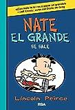 Nate El Grande 6: Se sale (FICCIÓN KIDS)