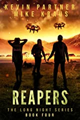 Reapers: Book 4 in the Thrilling Post-Apocalyptic Survival series: (The Long Night - Book 4) Kindle Edition