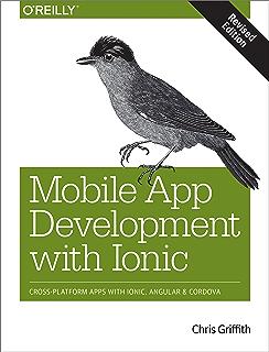Amazon com: Hybrid Mobile Development with Ionic: Building