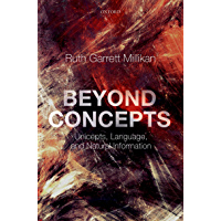 Beyond Concepts: Unicepts, Language, and Natural Information (English Edition)