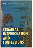 Criminal Interrogation and Confessions