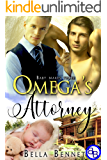 Omega's Attorney: Mpreg MM Alpha Omega Romance (Baby Makes Three Book 1)