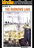 Bharat and the Burning Lake