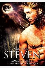 Steven (Manada de Lobos Hambrientos de Amor nº 4) Edición Kindle