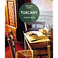 Tuscany, Favourite recipes: Traditional Cooking