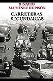 Carreteras secundarias (Biblioteca Breve nº 1)