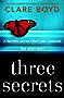 Three Secrets: An utterly gripping psychological suspense thriller (English Edition)