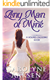 Any Man of Mine (Holmes Crossing Book 5)