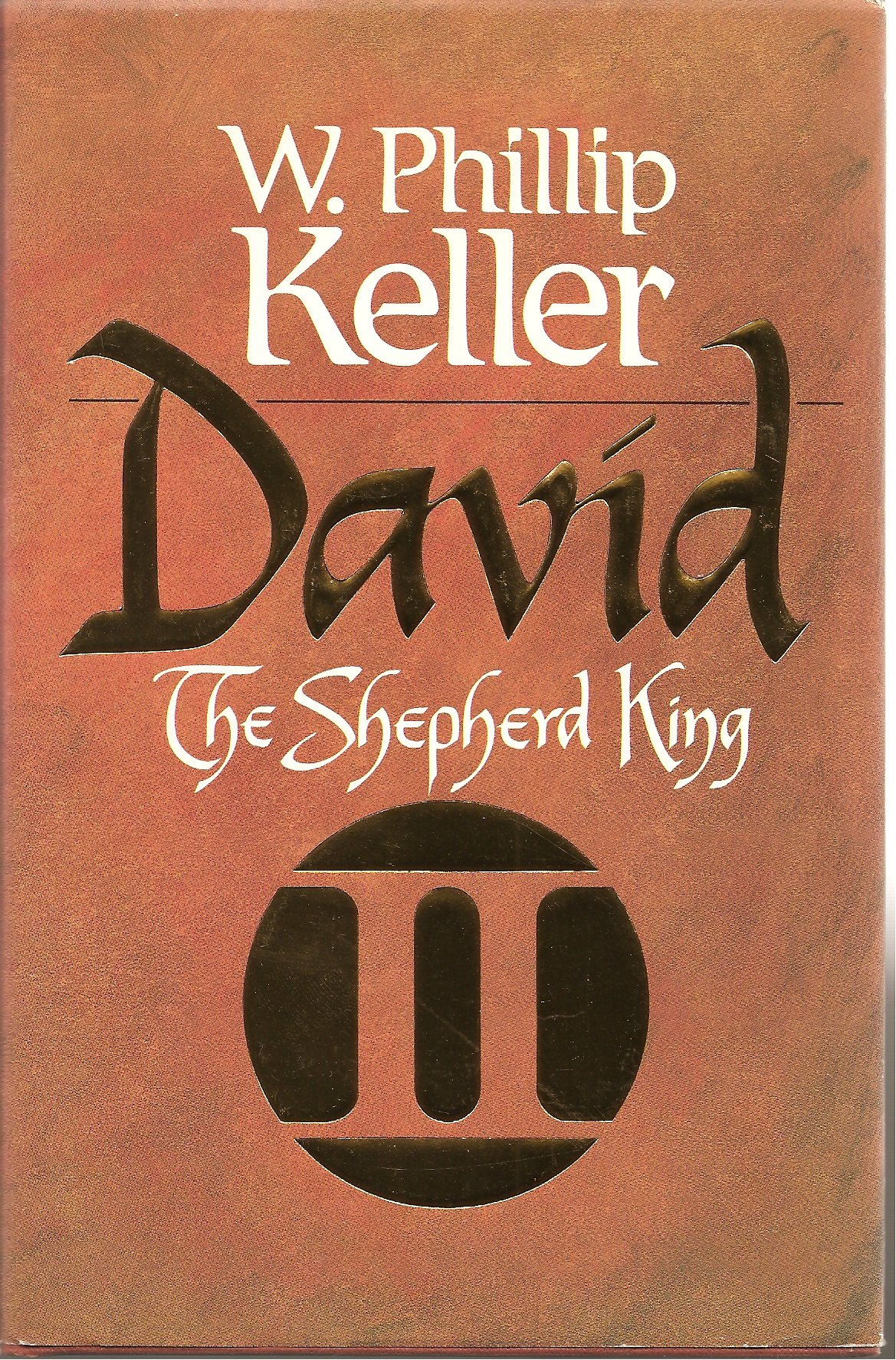 David: The Shepherd King II: W. Phillip Keller: 9780849905599: Amazon.com:  Books