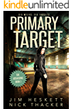 Primary Target (Six Assassins Book 1)